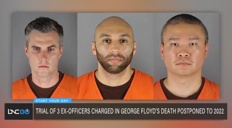 Trial delayed for three former Minneapolis officers involved in George Floyd murder