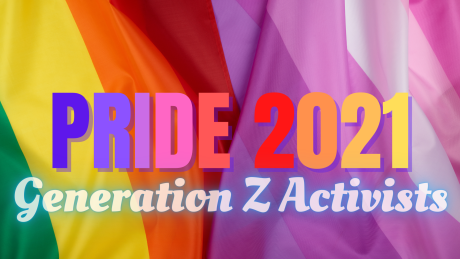 Pride 2021: Gen Z activists are using their platforms to support Black, LGBTQ+ communities